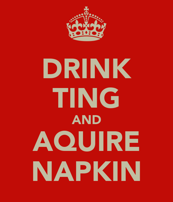 DRINK TING AND AQUIRE NAPKIN
