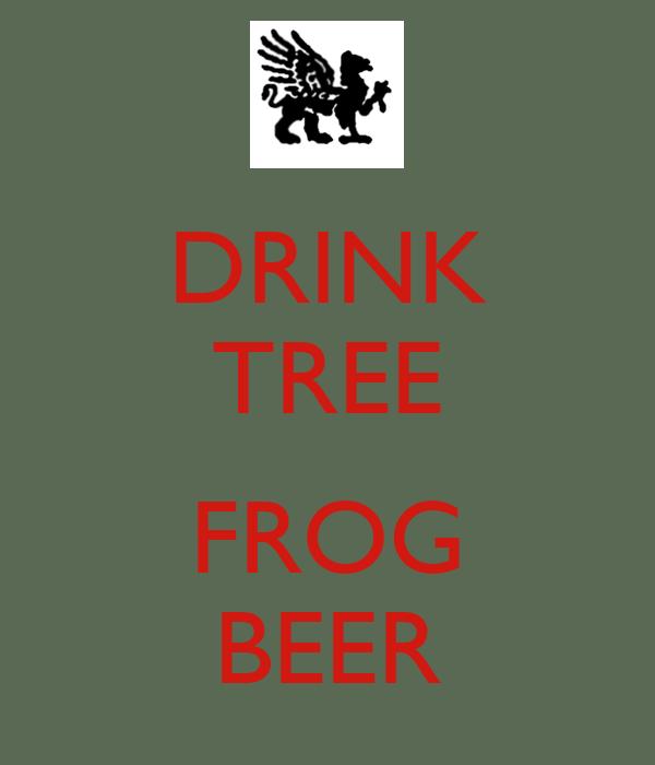 DRINK TREE  FROG BEER