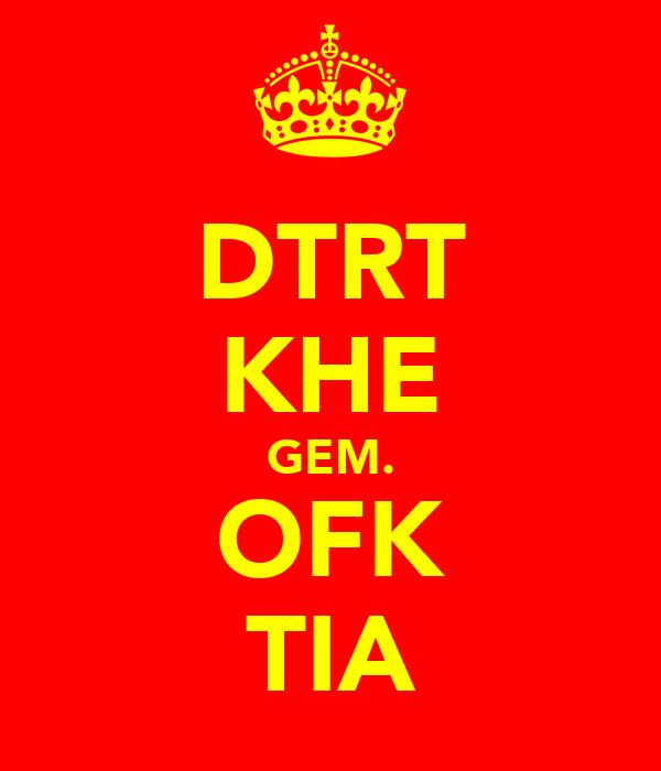 DTRT KHE GEM. OFK TIA