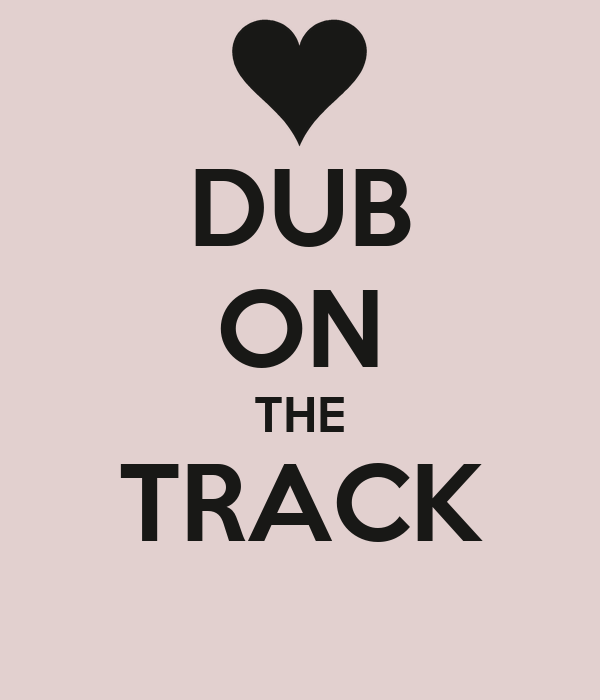 DUB ON THE TRACK