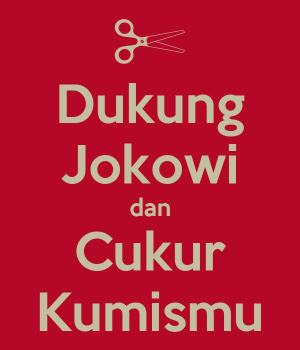 Dukung Jokowi dan Cukur Kumismu
