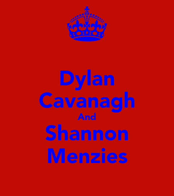 Dylan Cavanagh And Shannon Menzies