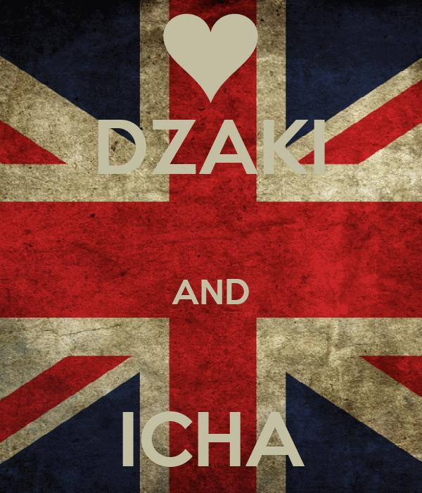 DZAKI  AND  ICHA
