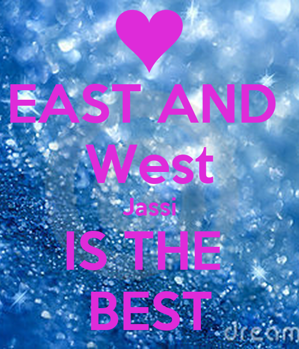 EAST AND  West Jassi IS THE  BEST