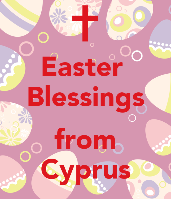 Easter  Blessings  from Cyprus