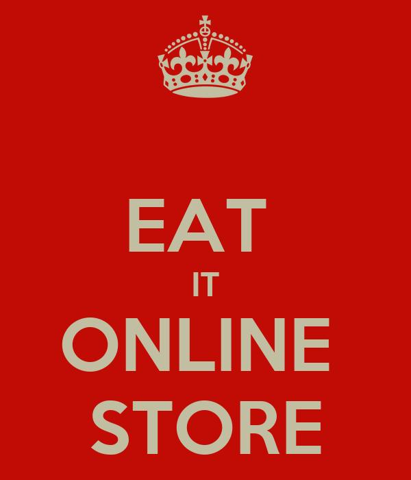 EAT  IT ONLINE  STORE