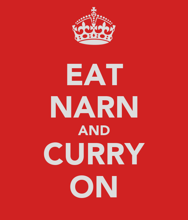 EAT NARN AND CURRY ON