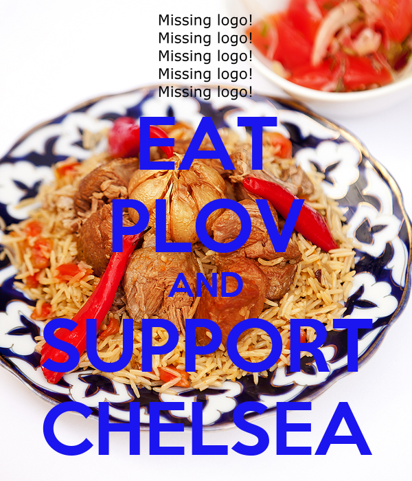 EAT PLOV AND SUPPORT CHELSEA
