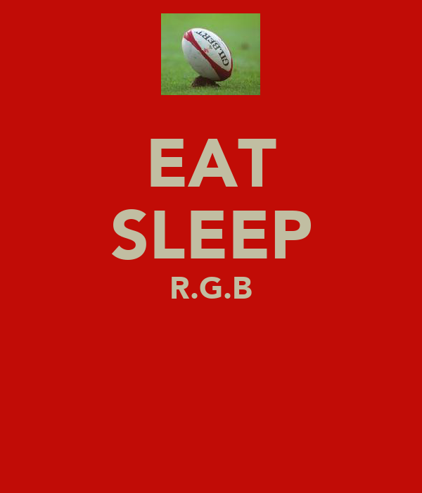 EAT SLEEP R.G.B