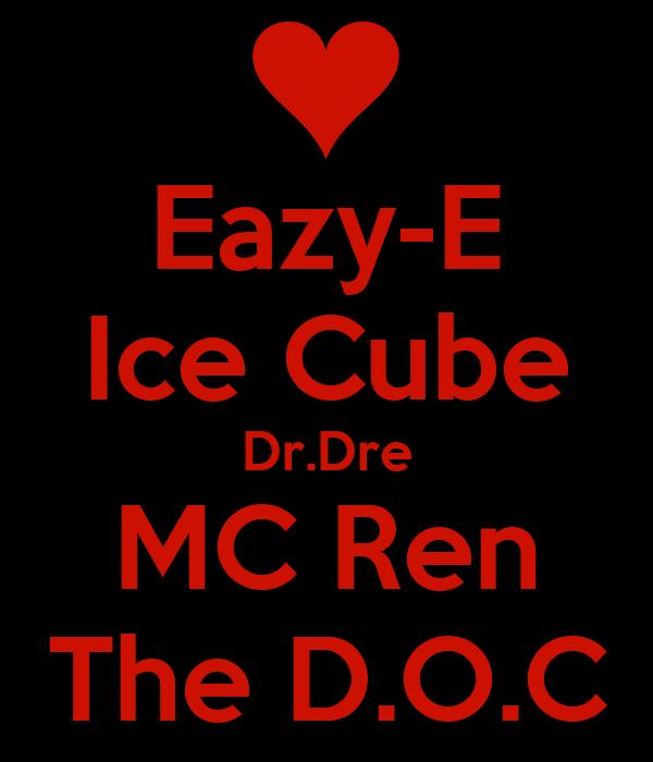 Eazy-E Ice Cube Dr.Dre MC Ren The D.O.C