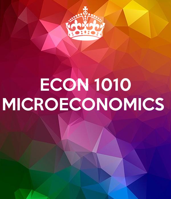 ECON 1010 MICROECONOMICS