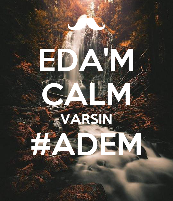 EDA'M CALM VARSIN #ADEM