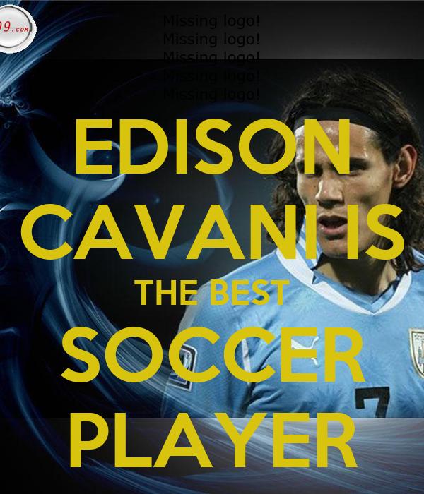 EDISON CAVANI IS THE BEST SOCCER PLAYER
