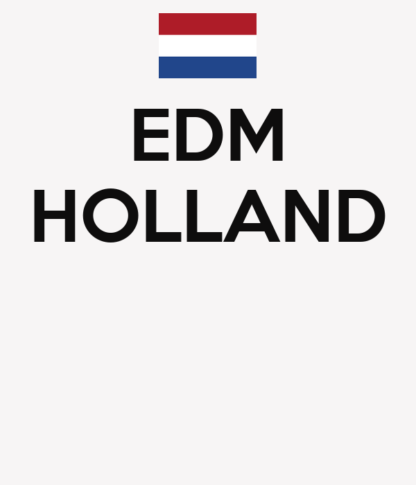 EDM HOLLAND