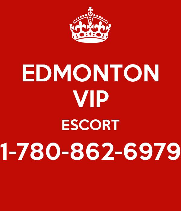 EDMONTON VIP ESCORT 1-780-862-6979