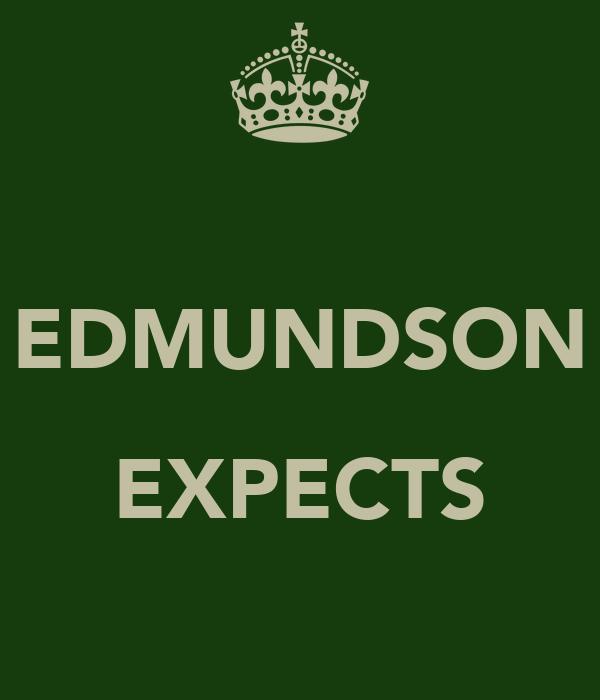 EDMUNDSON  EXPECTS