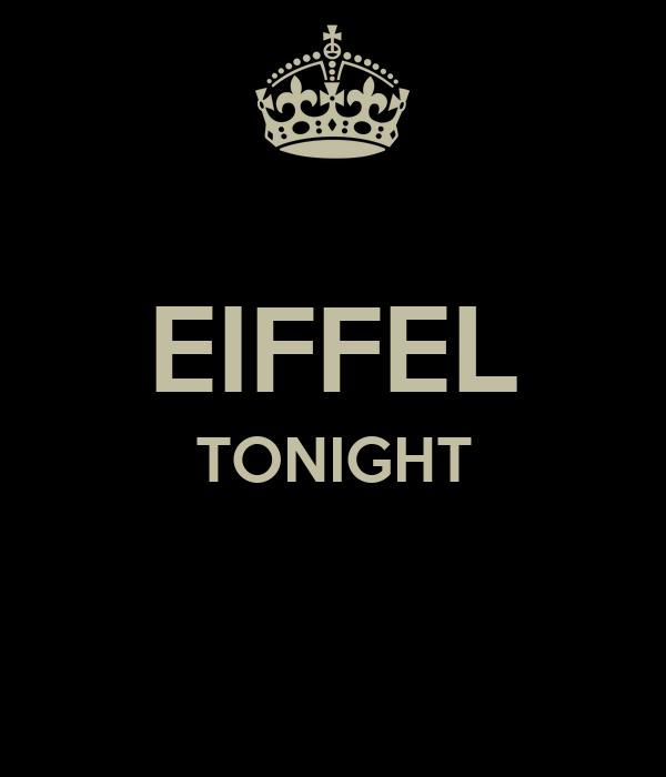 EIFFEL TONIGHT