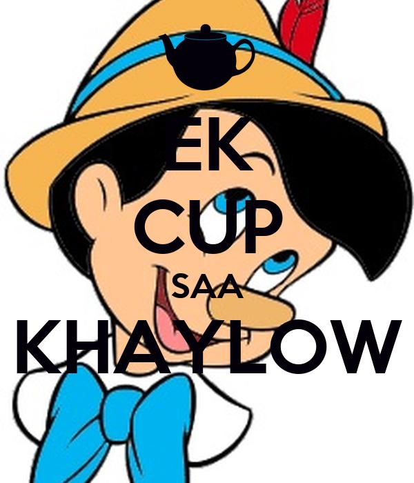 EK CUP SAA KHAYLOW