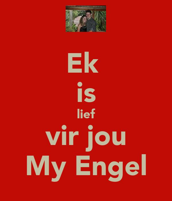 Ek  is lief vir jou My Engel