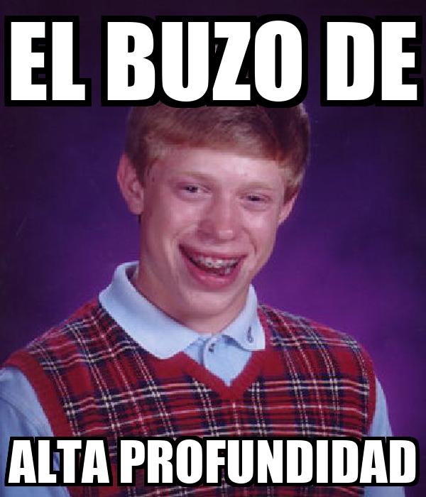 EL BUZO DE ALTA PROFUNDIDAD