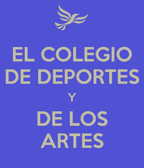 EL COLEGIO DE DEPORTES Y DE LOS ARTES
