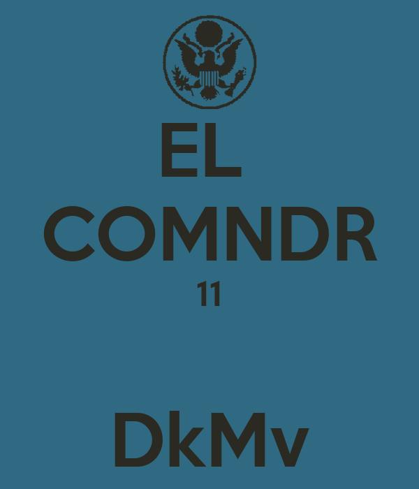 EL  COMNDR 11  DkMv