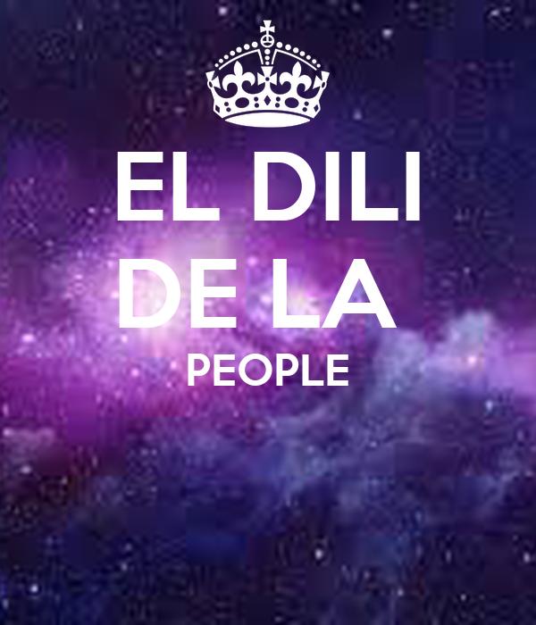 EL DILI DE LA  PEOPLE