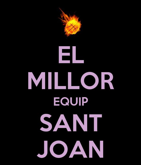 EL MILLOR EQUIP SANT JOAN