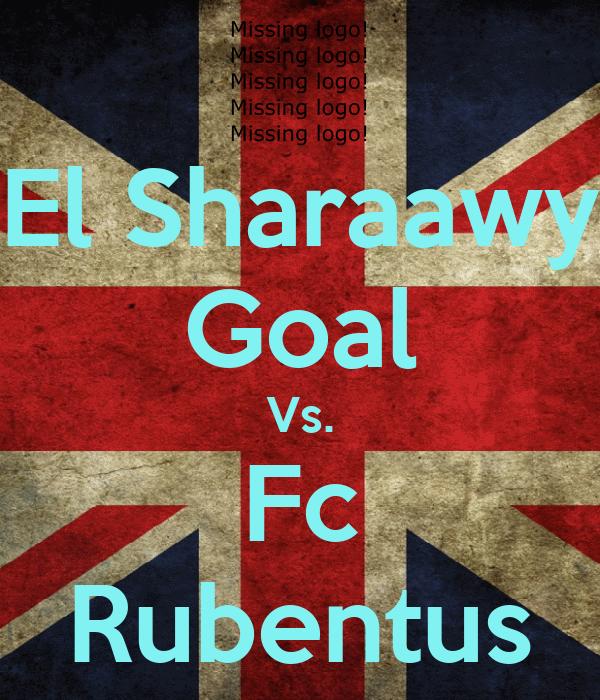 El Sharaawy Goal Vs. Fc Rubentus