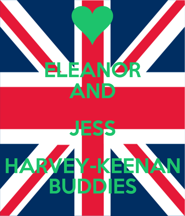 ELEANOR AND JESS HARVEY-KEENAN BUDDIES