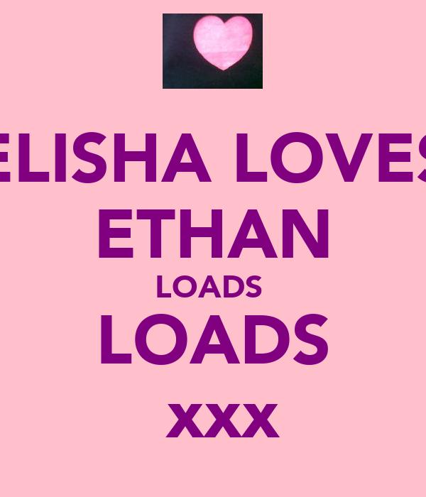 ELISHA LOVES ETHAN LOADS  LOADS ♥xxx