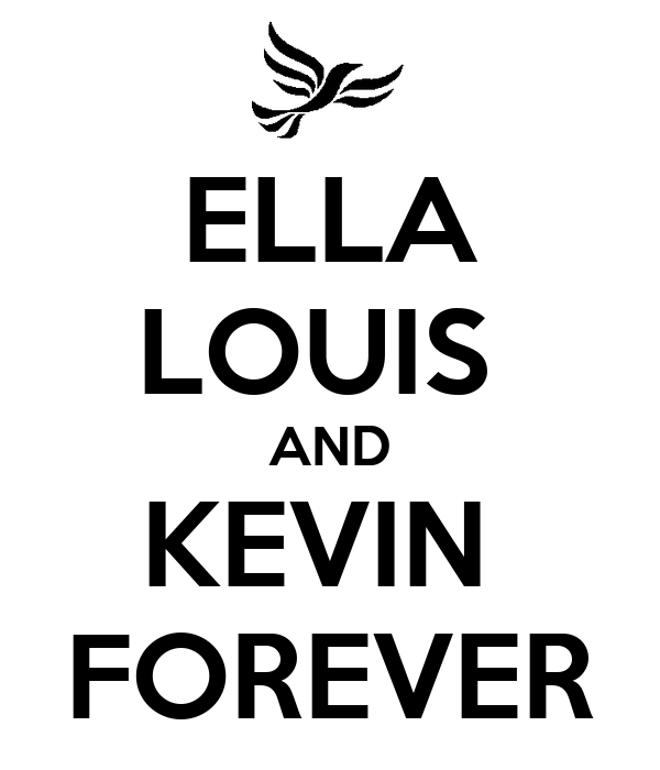 ELLA LOUIS  AND KEVIN  FOREVER