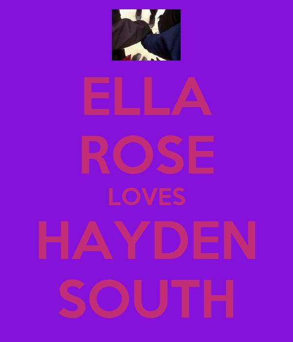 ELLA ROSE LOVES HAYDEN SOUTH