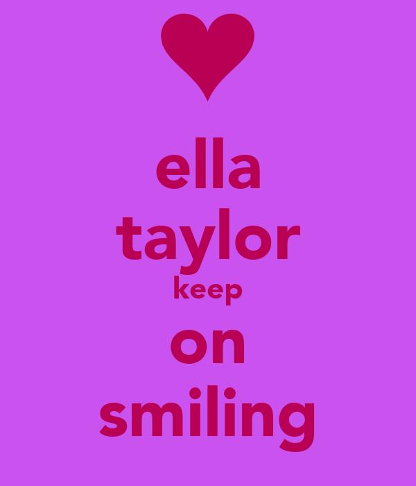 ella taylor keep on smiling
