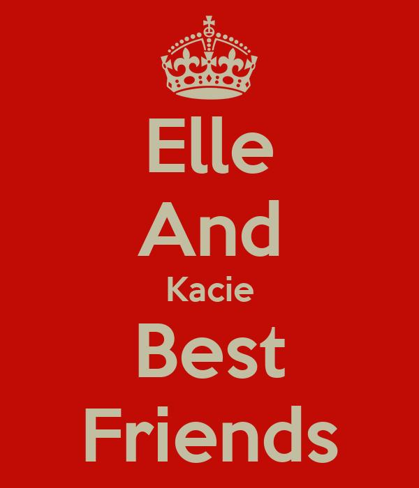 Elle And Kacie Best Friends