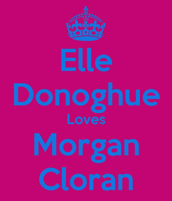 Elle Donoghue Loves Morgan Cloran
