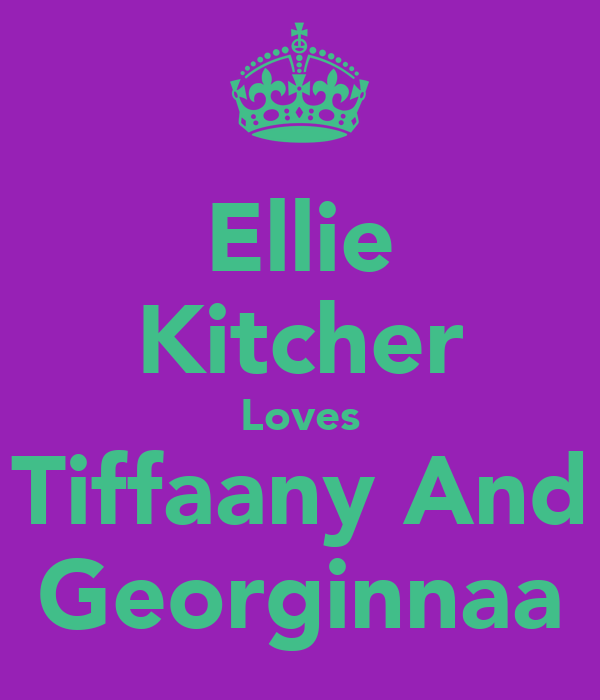 Ellie Kitcher Loves Tiffaany And Georginnaa