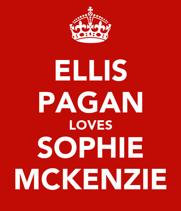 ELLIS PAGAN LOVES SOPHIE MCKENZIE