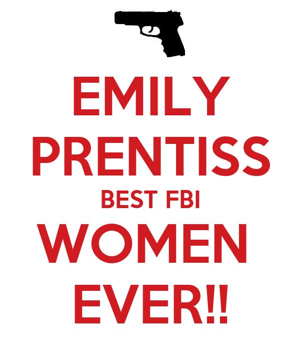 EMILY PRENTISS BEST FBI WOMEN  EVER!!