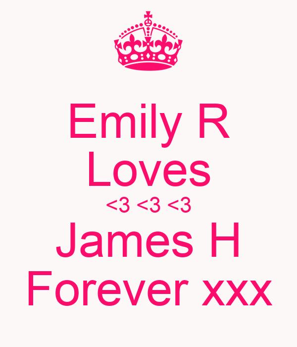 Emily R Loves <3 <3 <3 James H Forever xxx