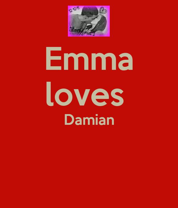 Emma loves  Damian