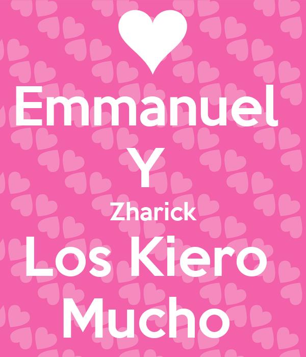 Emmanuel  Y  Zharick Los Kiero  Mucho