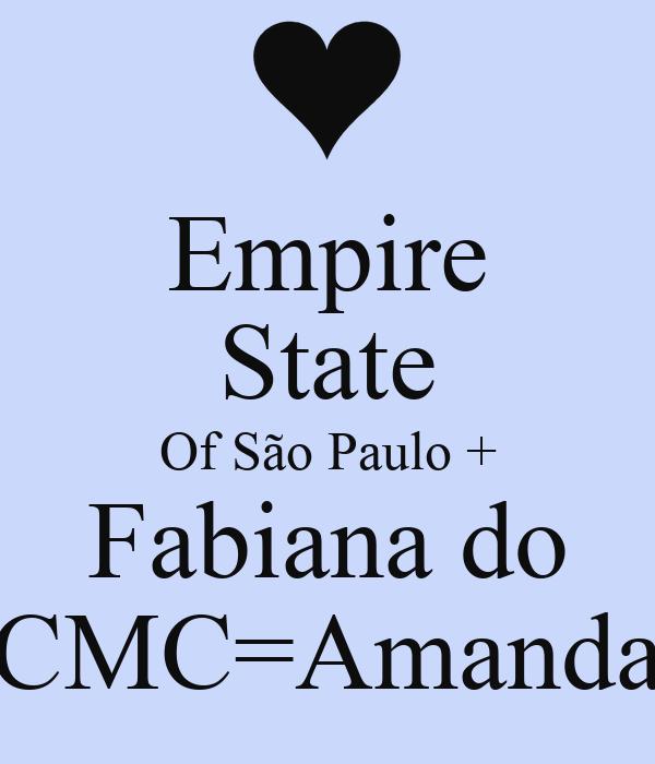 Empire State Of São Paulo + Fabiana do CMC=Amanda