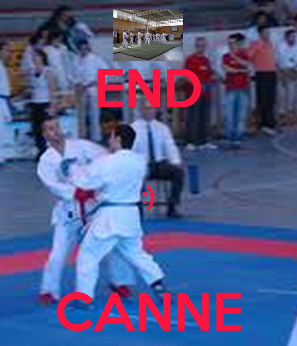 END  :)  CANNE