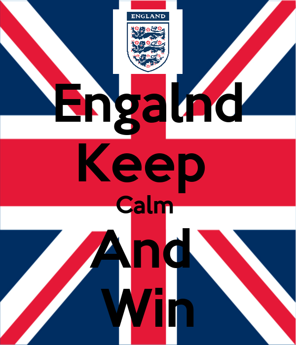 Engalnd Keep  Calm  And  Win