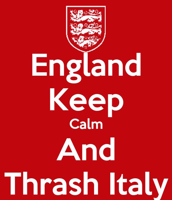 England Keep Calm And Thrash Italy