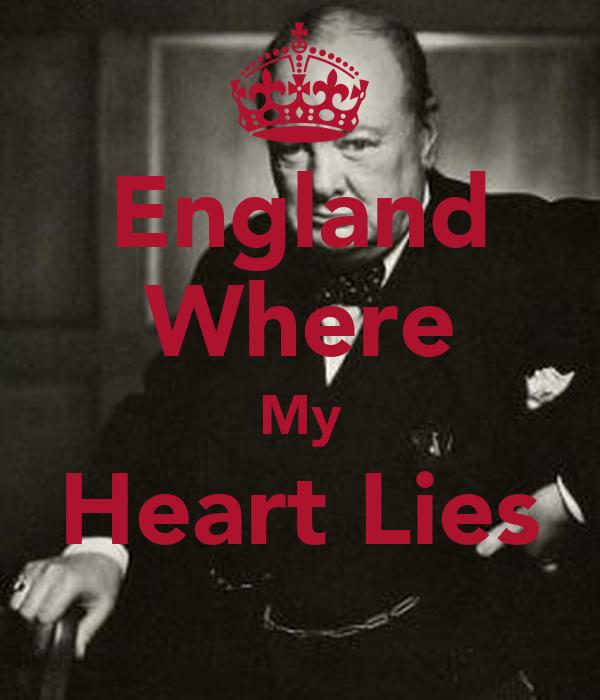 England Where My Heart Lies