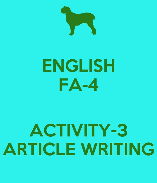 ENGLISH FA-4  ACTIVITY-3 ARTICLE WRITING