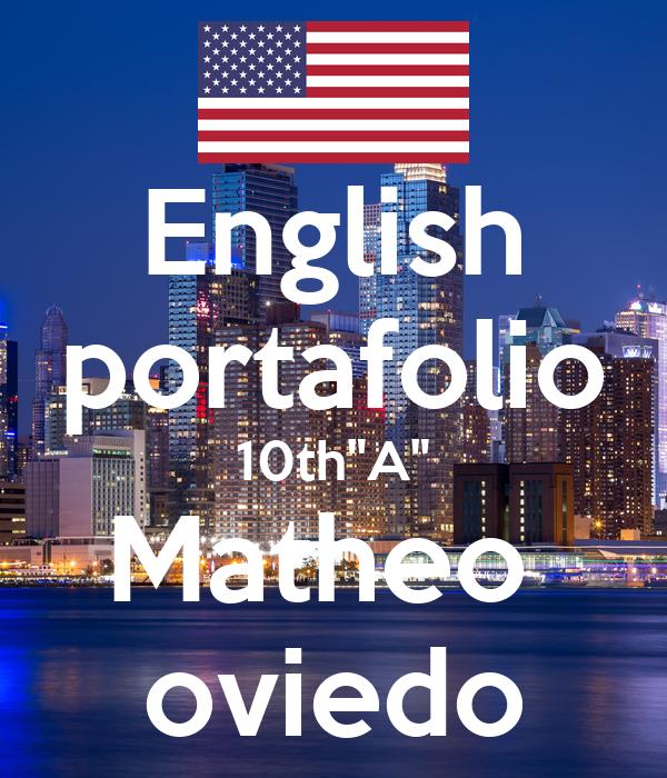 "English portafolio 10th""A"" Matheo  oviedo"