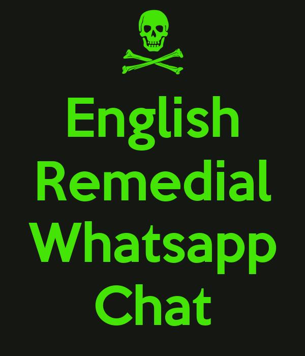 English Remedial  Whatsapp Chat